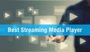 Best Streaming Media Player Header